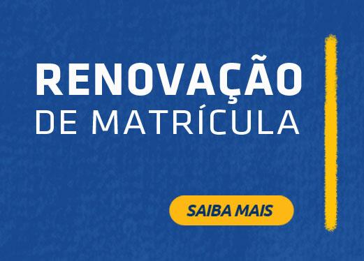 Período de Renovação de Matrícula - 2º semestre de 2018